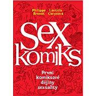 Sexkomiks: První komiksové dějiny sexuality - Kniha