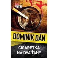 Cigaretka na dva ťahy