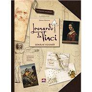 Leonardo da Vinci: Geniální vizionář - Kniha