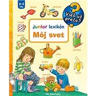 Môj svet Junior lexikón - Kniha