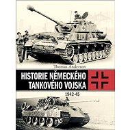 Historie německého tankového vojska: 1942-45 - Kniha