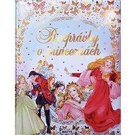 Rozprávky o princeznách - Kniha