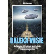 Daleká misie - Kniha