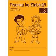 Písanka ke Slabikáři 3 - Kniha