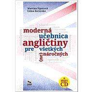 Moderná učebnica angličtiny pre všetkých (ne)náročných - Kniha