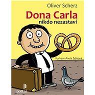 Dona Carla nikdo nezastaví - Kniha