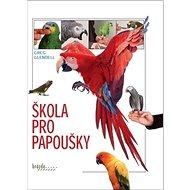 Škola pro papoušky - Kniha