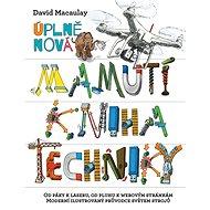 Úplně nová mamutí kniha techniky - Kniha
