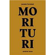 Morituri - Kniha