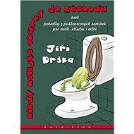 Nikdy nelijte okurky do záchodu - Kniha