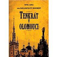 Tenkrát v Olomouci - Kniha