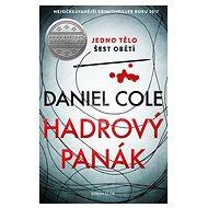 Hadrový panák: Jedno tělo šest obětí - Kniha