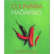 Culinaria Maďarsko: Kulinární průvodce - Kniha