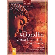 Buddha Cesta k vnitřní rovnováze - Kniha