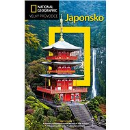 Japonsko: Velký průvodce National Geographic