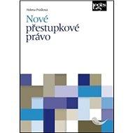 Nové přestupkové právo - Kniha