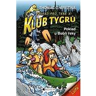 Klub Tygrů Poklad u Bobří řeky - Kniha