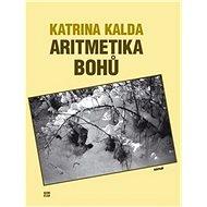 Aritmetika bohů - Kniha
