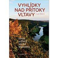 Vyhlídky nad přítoky Vltavy - Kniha