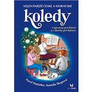 Nejznámější české a moravské koledy - Kniha