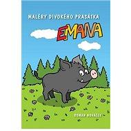 Maléry divokého prasátka Emana - Kniha