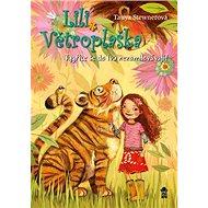 Tygřice se do lvů nezamilovávají!: Lili Větroplaška 2