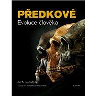 Předkové Evoluce člověka - Kniha