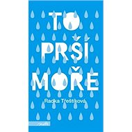 To prší moře - Kniha