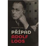 Případ Adolf Loos - Kniha