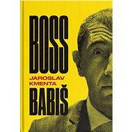 Boss Babiš - Kniha