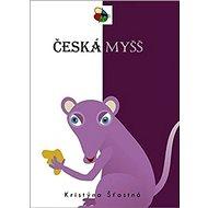 Česká myšš - Kniha