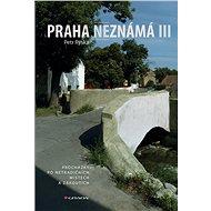 Praha neznámá III - Kniha