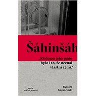 Šáhinšáh - Kniha