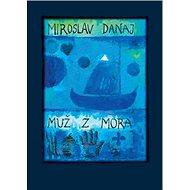 Muž z mora - Kniha