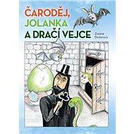 Čaroděj, Jolanka a dračí vejce - Kniha