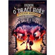 Legenda o Dračí hoře: Zčistajasna drakobijcem! - Kniha