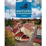 Nový Svět na Hradčanech - Kniha