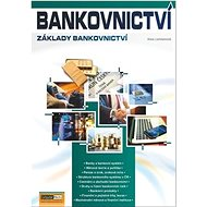Bankovnictví: Základy bankovnictví - Kniha