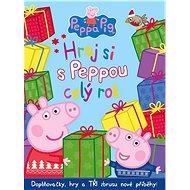Peppa Pig Hraj si s Peppou celý rok: Doplňovačky, hry a Tři zbrusu nové příběhy! - Kniha