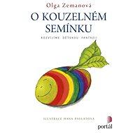 O kouzelném semínku: Rozvíjíme dětskou fantazii - Kniha