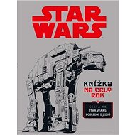 STAR WARS Knížka na celý rok: Cesta ke Star Wars: Poslední z Jediů - Kniha