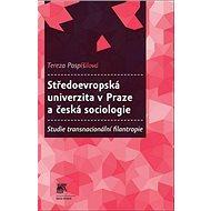 Středoevropská univerzita v Praze a česká sociologie: Studie transnacionální filantropie - Kniha