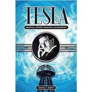 Tesla – génius, který zkrotil elektřinu - Kniha