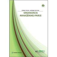 Organizácia manažérskej práce - Kniha