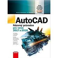 AutoCAD Názorný průvodce pro verze 2017 a 2018 - Kniha