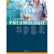 Pneumologie: 3. rozšířené vydání - Kniha