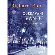 Očekávání Vánoc: Adventní zamyšlení - Kniha