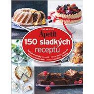 150 sladkých receptů: The best of Apetit II. - Kniha