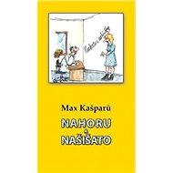Nahoru a našišato - Kniha