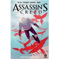 Assassin's Creed Návrat domů - Kniha